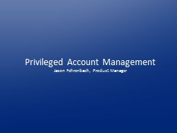 Privileged Account Management