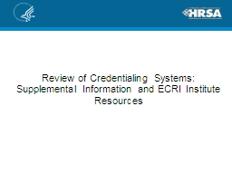 Review of Credentialing Systems: Supplemental Information a