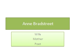 anne bradstreet analysis - analysis of to my dear and loving husband by anne bradstreet anne bradstreet, the author of to my dear and loving husband was a puritan this had great influence on the meaning and theme of her poem.