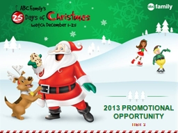 2013 PROMOTIONAL OPPORTUNITY