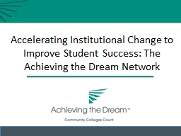 Accelerating Institutional Change to Improve Student Succes