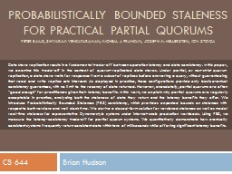 Probabilistically bounded staleness for practical partial q