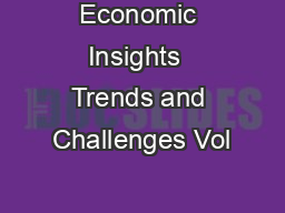 Economic Insights  Trends and Challenges Vol