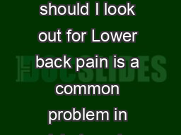 Back Breaking News for Cricket Players Lower back pain in cricket what should I look out for Lower back pain is a common problem in cricketers due to the demands on the spine from bowling batting and