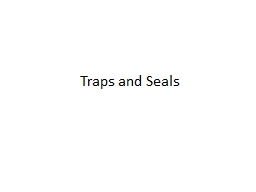 Traps and Seals