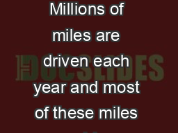 ACCIDENT TYPESBACKING Millions of miles are driven each year and most of these miles are driven going forward