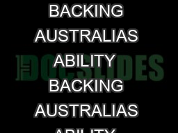 AN INNOVATION ACTION PLAN FOR THE FUTURE BACKING AUSTRALIAS ABILITY  BACKING AUSTRALIAS ABILITY  Commonwealth of Australia  ISR  ISBN    This work is copyright