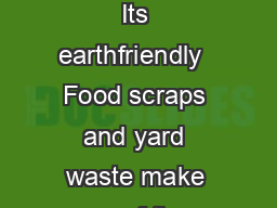 Backyard Composting Its earthfriendly  Food scraps and yard waste make up  of the waste stream PowerPoint PPT Presentation