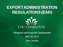 EXPORT ADMINISTRATION REGULATIONS (EAR) PowerPoint PPT Presentation