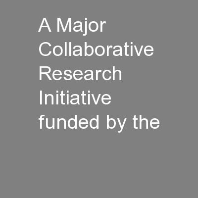 A Major Collaborative Research Initiative funded by the