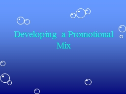 Developing a Promotional Mix