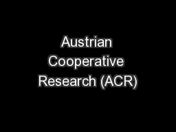 Austrian Cooperative Research (ACR)