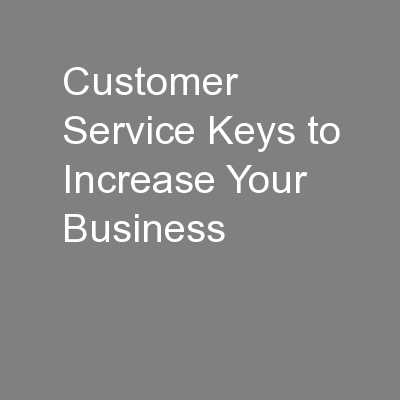 Customer Service Keys to Increase Your Business