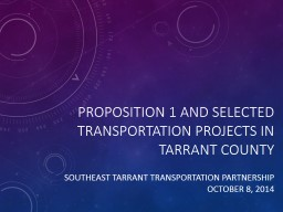 Proposition 1 and selected transportation projects in Tarra