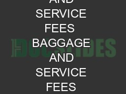 BAGGAGE AND SERVICE FEES  BAGGAGE AND SERVICE FEES Revised AUGUST