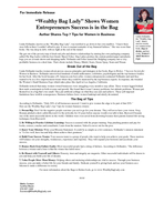 Wealthy Bag Lady Shows Women Entrepreneurs Success is in the Bag Linda Hollander the Wealthy Bag Lady shares success secrets for women in her book Bags to Riches and her event Womens Small Business E