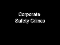Corporate Safety Crimes