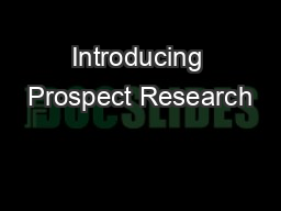 Introducing Prospect Research PowerPoint PPT Presentation