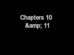 Chapters 10 & 11