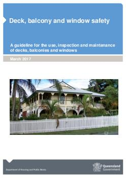 Building Codes Queensland Deck balcony and window safety A guideline for the use inspection and maintenance of decks balconies and windows  Deck balcony and window safety Page of  Building Codes Quee
