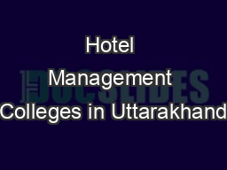 Hotel Management Colleges in Uttarakhand