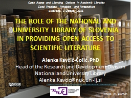 THE ROLE OF THE NATIONAL AND UNIVERSITY LIBRARY OF SLOVENIA PowerPoint PPT Presentation