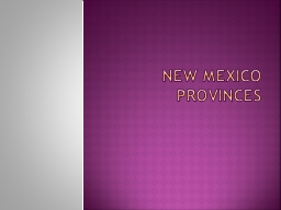 New Mexico Provinces PowerPoint PPT Presentation