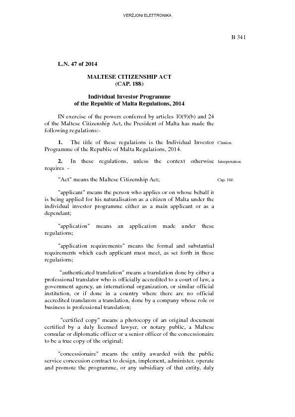 B 341L.N. 47 of 2014MALTESE CITIZENSHIP ACT(CAP. 188)Individual Invest
