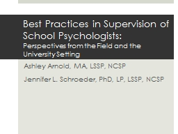 Best Practices in Supervision of School Psychologists: PowerPoint PPT Presentation