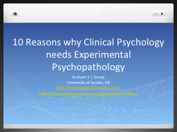 10 Reasons why Clinical Psychology needs Experimental Psych