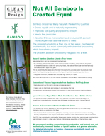 Bamboo Grass Has Many Naturally Redeeming Qualities Grows rapidly and is naturally regenerating Improves soil quality and prevents erosion Needs few pesticides Absorbs  times more carbon and produces