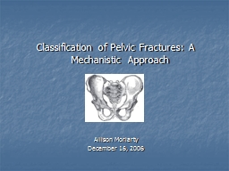 Classification of Pelvic Fractures: A Mechanistic Approa