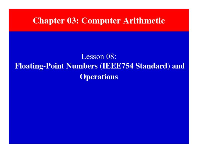 Floating-Point Numbers (IEEE754 Standard) and Operations