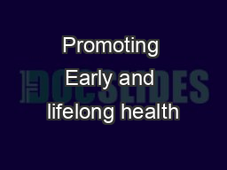 Promoting Early and lifelong health