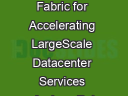 A Recongurable Fabric for Accelerating LargeScale Datacenter Services Andrew Put