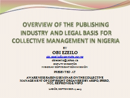 OVERVIEW OF THE PUBLISHING INDUSTRY AND LEGAL BASIS FOR COL