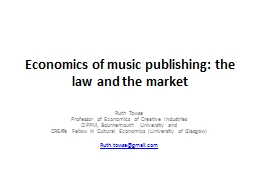 Economics of music publishing: the law and the market