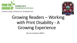 Growing Readers – Working with Print Disability - A Growi