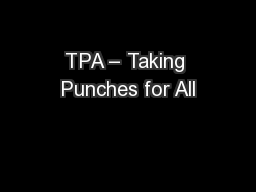 TPA – Taking Punches for All