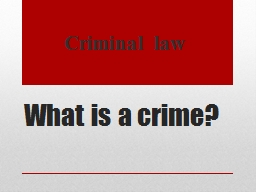 What is a crime? PowerPoint PPT Presentation