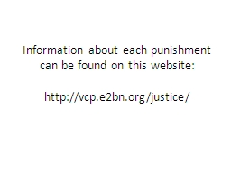 Information about each punishment can be found on this webs