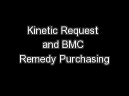 Kinetic Request and BMC Remedy Purchasing