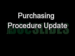 Purchasing Procedure Update