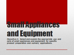 Small Appliances and Equipment