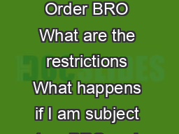 Bankruptcy Restrictions Orders BRO  What is a Bankruptcy Re strictions Order BRO What are the restrictions What happens if I am subject to a BRO and contravene the restrictions When can the Official
