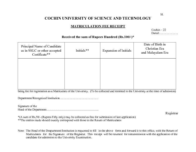 Sl. COCHIN UNIVERSITY OF SCIENCE AND TECHNOLOGY MATRICULATION FEE RECE