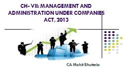 CH- VII: MANAGEMENT AND ADMINISTRATION UNDER COMPANIES ACT,