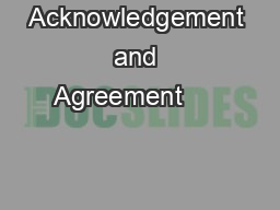 Acknowledgement and Agreement