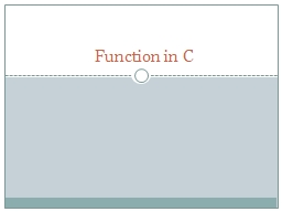 Function in C PowerPoint PPT Presentation
