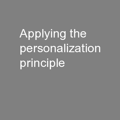 Applying the Personalization Principle